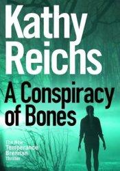A Conspiracy of Bones (Temperance Brennan #19) Pdf Book