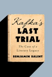 Kafka's Last Trial: The Case of a Literary Legacy Pdf Book