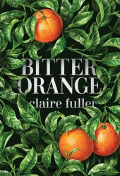 Bitter Orange Pdf Book