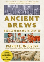 Ancient Brews: Rediscovered and Re-created Pdf Book