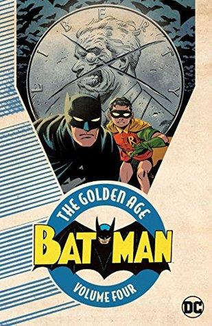Batman: The Golden Age Vol. 4 (Detective Comics (1937-2011))