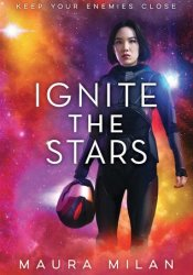Ignite the Stars (Ignite the Stars, #1) Pdf Book