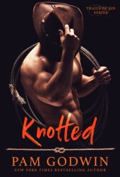 Knotted (Trails of Sin, #1) Book
