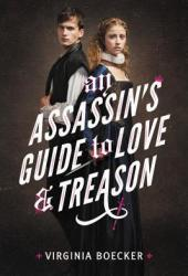 An Assassin's Guide to Love and Treason Pdf Book