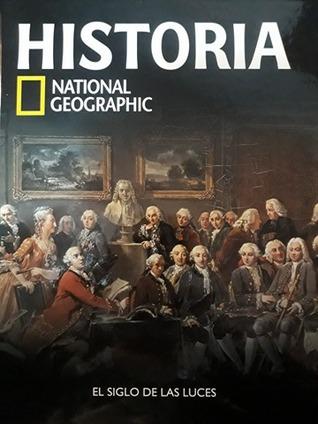 El siglo de las luces (Historia National Geographic, #27)