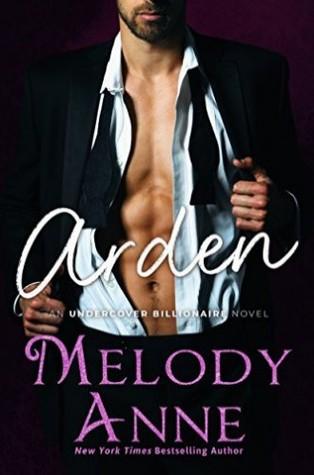 Arden (Undercover Billionaire, #2)