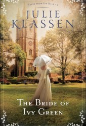 The Bride of Ivy Green (Tales from Ivy Hill, #3) Pdf Book