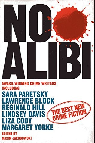 No Alibi: The Best New Crime Fiction