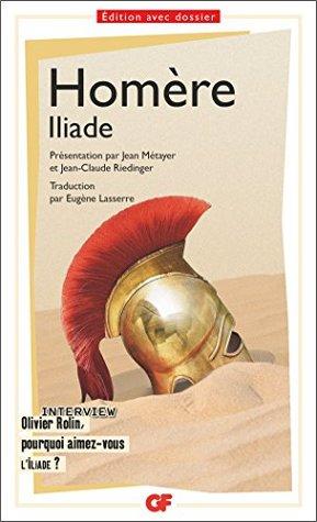 Iliade (Littérature et civilisation t. 1512)