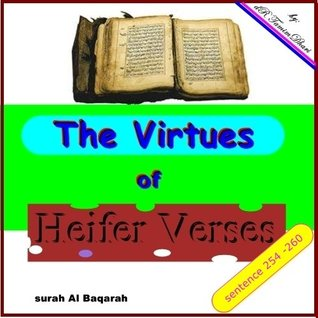 The Virtues Of Heifer Verses. Surah Al-Baqarah sentence 254 - 260