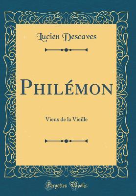 Phil�mon: Vieux de la Vieille