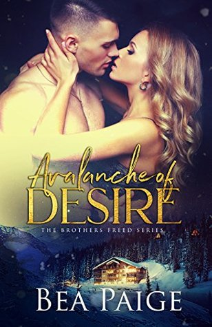 Avalanche of Desire (Brothers Freed, #1)
