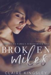 Broken Miles (Miles Family, #1) Pdf Book