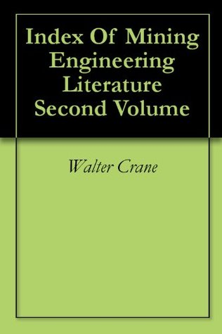 Index Of Mining Engineering Literature Second Volume