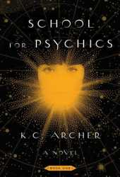 School for Psychics (School for Psychics, #1) Book