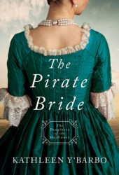 The Pirate Bride (Daughters of the Mayflower #2) Pdf Book