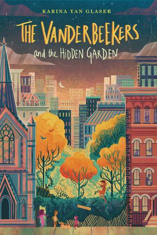The Vanderbeekers and the Hidden Garden (The Vanderbeekers #2)