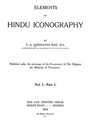 Elements of Hindu Iconography, Volume I, Part I