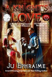A Knight's LOVE: Medieval Time Travel Romance (The Campbell Brothers, #2)