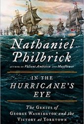 In the Hurricane's Eye: The Genius of George Washington and the Victory at Yorktown Pdf Book