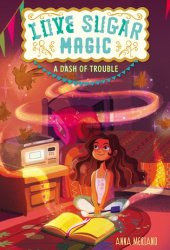 A Dash of Trouble (Love Sugar Magic, #1) Pdf Book