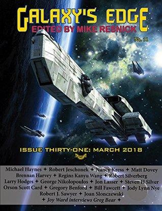 Galaxy's Edge Magazine Issue 31, March 2018