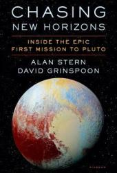 Chasing New Horizons: Inside the Epic First Mission to Pluto Pdf Book