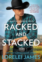 Racked and Stacked (Blacktop Cowboys, #9) Pdf Book