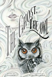 The Ghost, The Owl Pdf Book