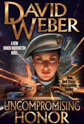 Uncompromising Honor (Honor Harrington, #14) Pdf Book