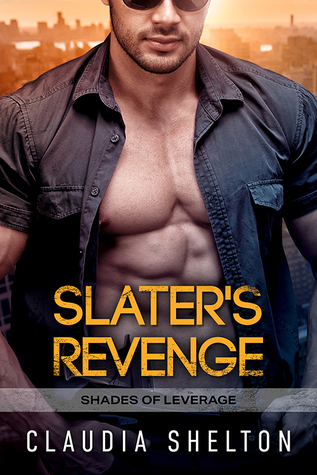 Slater's Revenge (Shades of Leverage, #1)
