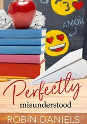 Perfectly Misunderstood (The Perfect Series Book 4) Pdf Book