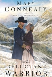 The Reluctant Warrior (High Sierra Sweethearts, #2) Pdf Book
