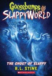 The Ghost of Slappy (Goosebumps Slappyworld, #6) Pdf Book