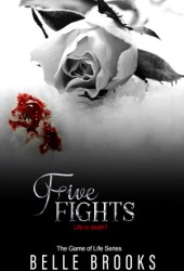 Five Fights (The Game of Life, #5) Pdf Book