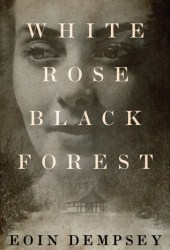 White Rose, Black Forest Book