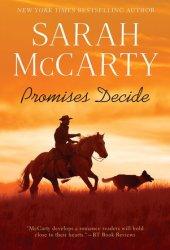 Promises Decide (Promises, #5)