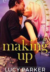 Making Up (London Celebrities, #3) Pdf Book