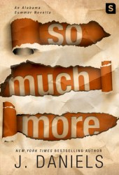 So Much More (Alabama Summer, #4.5) Pdf Book