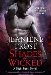 Shades of Wicked (Night Rebel, #1) Book Pdf