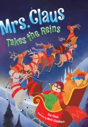 Mrs. Claus Takes the Reins Pdf Book