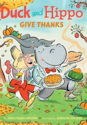 Duck and Hippo Give Thanks (Duck and Hippo #3) Pdf Book