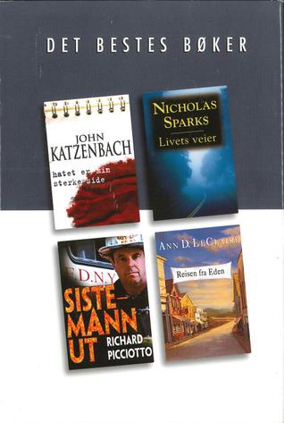 Det Bestes Bøker : Hatet er min sterke side / Livets veier / Sistemann ut / Reisen fra Eden