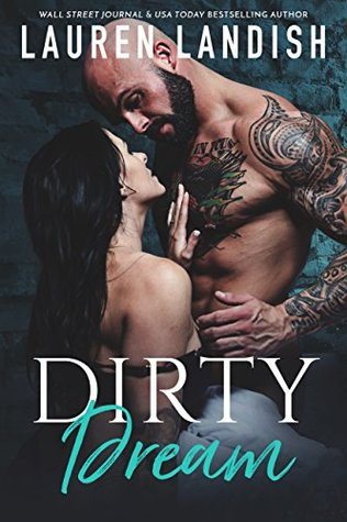 Dirty Dream (Get Dirty, #1.5)