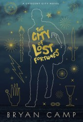 The City of Lost Fortunes (Crescent City #1) Book