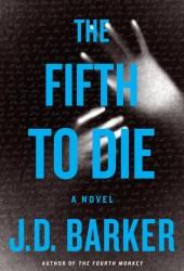 The Fifth to Die (4MK Thriller, #2)