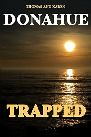 TRAPPED (Ryan--Hunter Mystery Thriller Book 8)