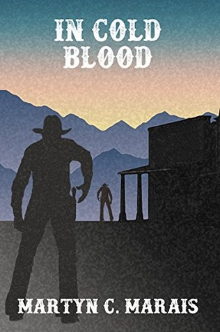 In Cold Blood (The Bounty Hunter Book 0)