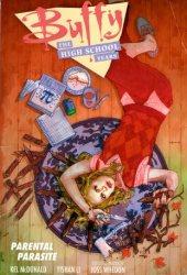 Buffy: The High School Years - Parental Parasite (Buffy: The High School Years, #3) Pdf Book