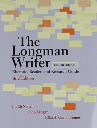 The Longman Writer: Rhetoric, Reader, and Research Guide, Brief Edition and LB Brief Plus NEW MyCompLab with eText (8th Edition)